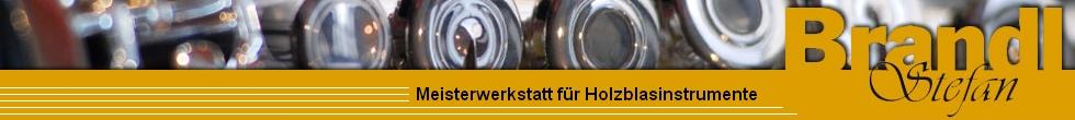 Stefan Brandl Meisterwerkstatt Holzblasinstrumente